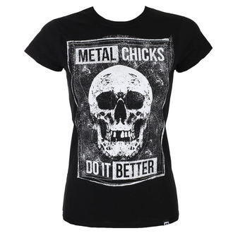Damen T-Shirt METAL CHICKS DO IT BETTER, METAL CHICKS DO IT BETTER