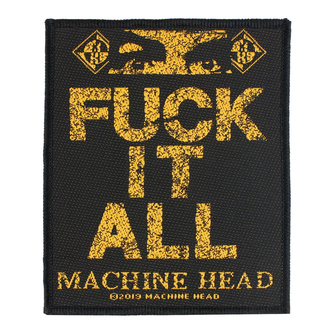 Patch Aufnäher Machine Head - Fuck It All - RAZAMATAZ, RAZAMATAZ, Machine Head