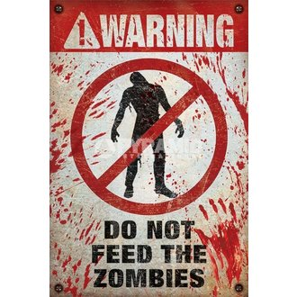 Poster Warning - Do Not Feed The Zombies - PYRAMID POSTERS - PP33086