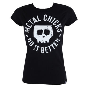 Damen T-Shirt Hardcore - Skull - METAL CHICKS DO IT BETTER, METAL CHICKS DO IT BETTER