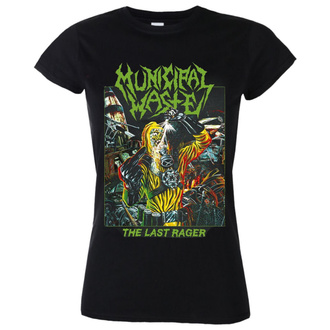 Damen T-Shirt Metal Municipal Waste - The last rager - NUCLEAR BLAST, NUCLEAR BLAST, Municipal Waste